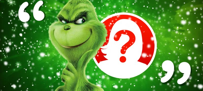 What's Your Grinch Phrase?